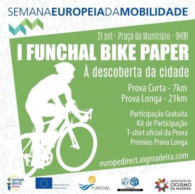 I Funchal Bike Paper - Semana da Mobilidade